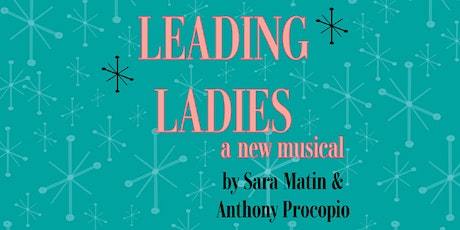 Leading Ladies: a new musical Original Workshop Production tickets