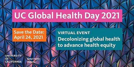 UC GLOBAL HEALTH DAY 2021 tickets