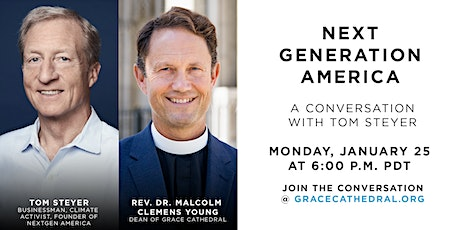 Grace Winter Forum Online with Tom Steyer : Next Generation America tickets