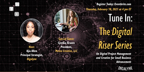 The Digital Riser Series | Digital Project Management with Cynthia Krantz tickets