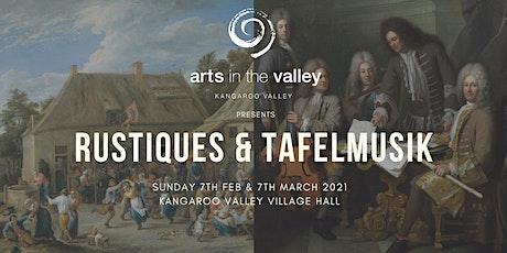 Tafelmusik & Rustiques Concerts Kangaroo Valley tickets