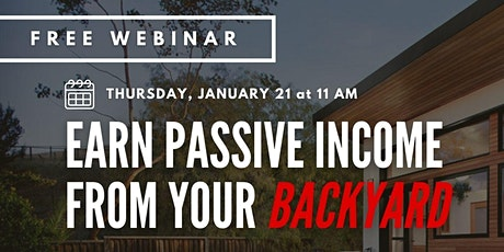 Free Webinar: Earn Passive Income from Your Own Backyard! tickets