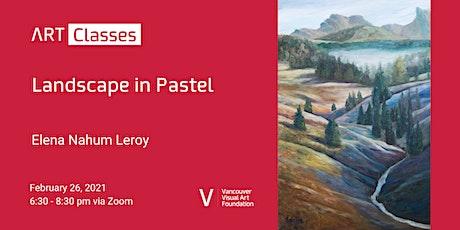 Landscape in Pastel Art Class tickets