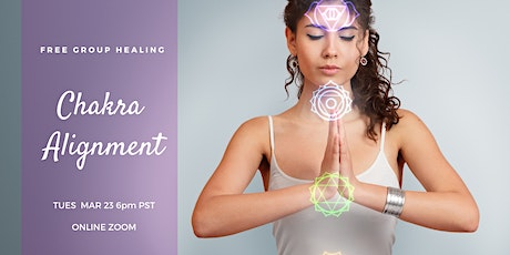 FREE Group Energy Healing: Chakra Alignment tickets
