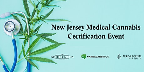 NJ Medical Marijuana Certification Event with The Apothecarium tickets