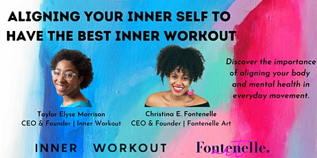 Aligning Your Inner Self to  Have the Best Inner Workout tickets