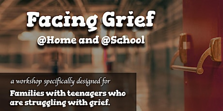 Facing Grief At Home and School tickets
