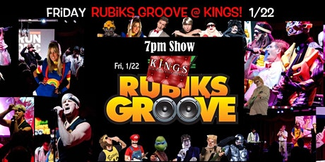 Rubiks Groove at Kings 1/22 - 7PM tickets