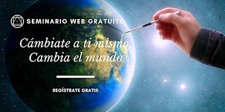 Conferencias Públicas Virtuales -  Cambia tú para cambiar al mundo entradas