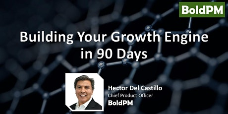 Building Your Growth Engine in 90 Days tickets
