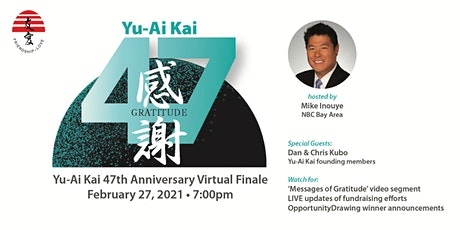Yu-Ai Kai 47th Anniversary Virtual Finale tickets