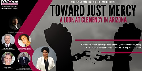 TOWARD JUST MERCY:  A Look At Clemency in Arizona tickets