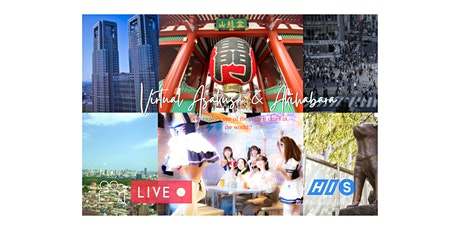 【Virtual Live】Welcome to Tokyo - Asakusa and Akihabara  Tour tickets