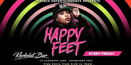 2021 - H A P P Y  F E E T (Every FRIDAYs) @KBar tickets