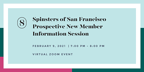 Spinsters of San Francisco Prospective New Member Information Session tickets