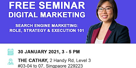 Search Engine Marketing: Role, Strategy & Execution 101 tickets