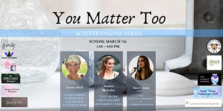 You Matter Too - Online Personal Growth and Development Session tickets