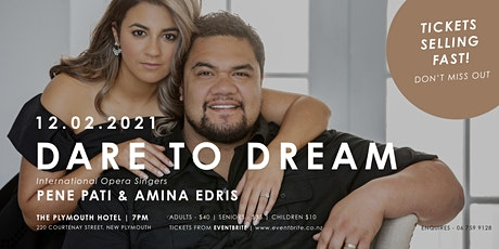 DARE TO DREAM featuring Pene Pati and Amina Edris tickets