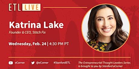 Katrina Lake, Founder & CEO, Stitch Fix tickets