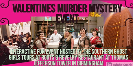 Valentines Themed  Murder Mystery Event at Roots and Revelry at TJ Tower tickets