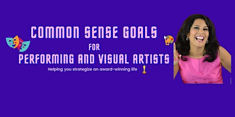 Common Sense Goals for Artists tickets