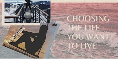 Choosing the life you want to live - Newcastle Area tickets