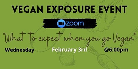 Vegan Exposure Event: What To Expect When You Go Vegan tickets
