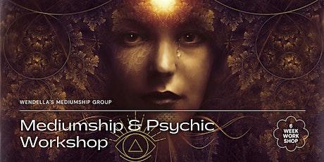 Wendella's Psychic & Mediumship 6 Week Workshop tickets