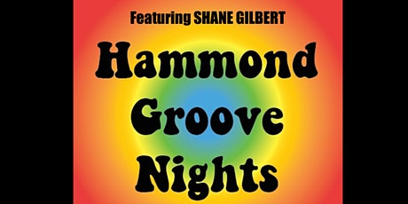 Hammond Groove Nights at The Main Bar feat. Shane Gilbert tickets