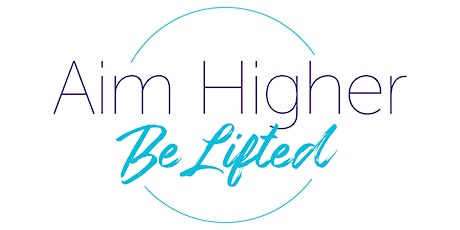 Aim Higher Be Lifted Fundraiser for AIMHH! tickets