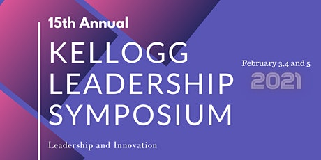 15th Annual Kellogg Leadership Symposium 2021 tickets