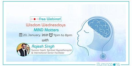 Free Webinar: Wellness Wednesday – Mind Matters tickets