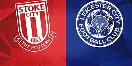 ONLINE@!. Stoke City v Leicester City LIVE ON 2021 tickets