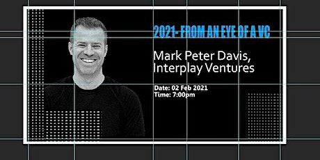 2021- From an Eye of a Venture Capitalist (VC) tickets
