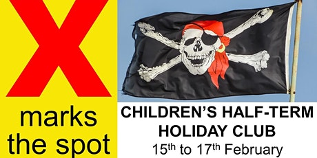 Children's Holiday Club 'X marks the spot' tickets