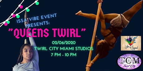 Issa Vibe Event Presents: Queens Twirl tickets