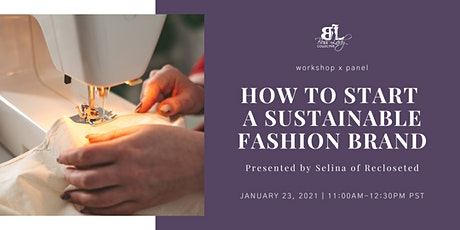How to Start a Sustainable Fashion Brand (Presented by Recloseted) tickets