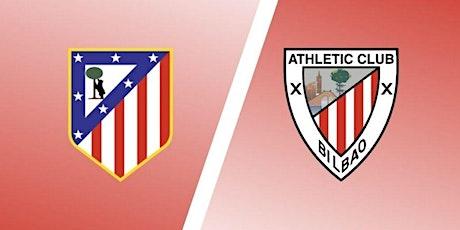 TV/VIVO.-Ath. Bilbao v Atlético Madrid E.n Viv y E.n Directo ver Partido on entradas