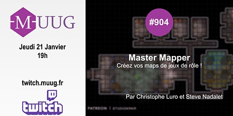 MUUG #904 - Master Mapper par Christophe Luro et Steve Nadalet billets