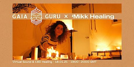 Gaia Guru x Mikk Healing Virtual Sound Healing entradas