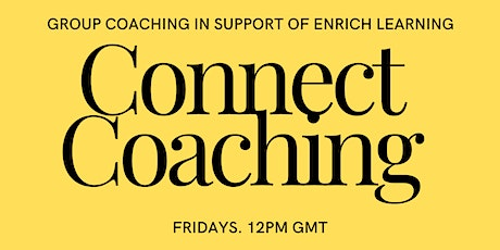 Connect Coaching tickets