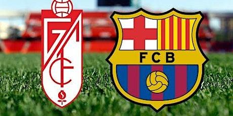 2021+>[VIVO] Ath. Barcelona v Granada E.n Viv y E.n Directo ver Partido onl entradas