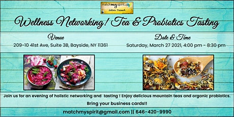 Wellness Networking! Tea & Probiotics Tasting tickets