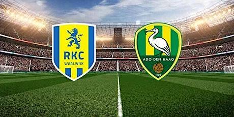 NL-StrEams@!. ADO Den Haag - RKC Waalwijk LIVE OP TV 2021 tickets