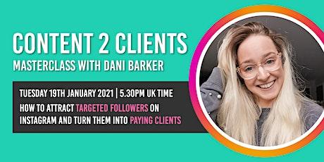 Content 2 Clients: Social Media Masterclass tickets
