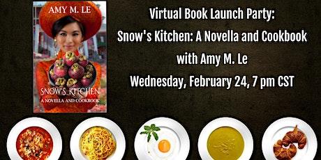 Virtual Book Launch Party: Snow's Kitchen with Amy M. Le tickets