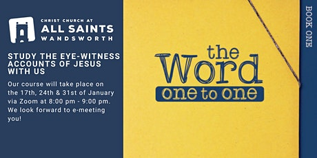 The Word One-to-One study : Studying the the Christian faith together tickets