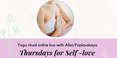 Yoga+Ritual+for+Self+Love+Online%2C+10+sessions