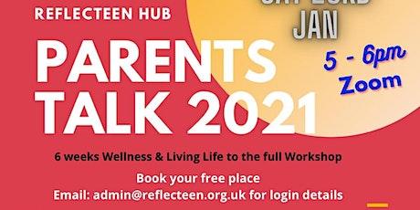Parents Talk 2021 Workshop tickets