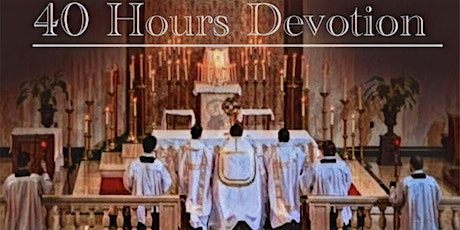 Forty Hours Devotion 2021 tickets